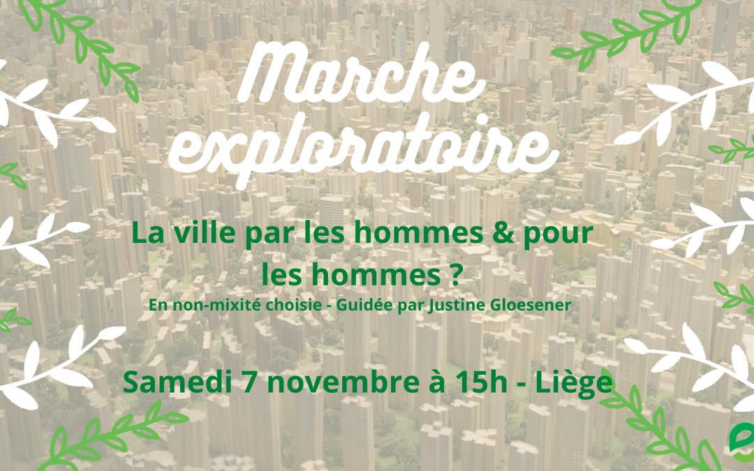 Marche exploratoire : la ville par les hommes et pour les hommes ?