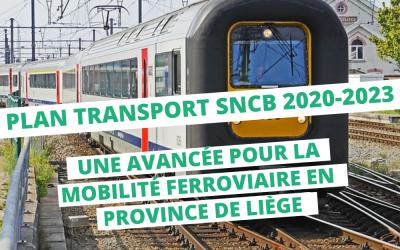 Le plan de transport SNCB 2020-2023 : une avancée pour la mobilité ferroviaire en province de Liège
