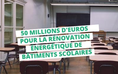 50 millions d'euros pour la rénovation énergétique de bâtiments scolaires
