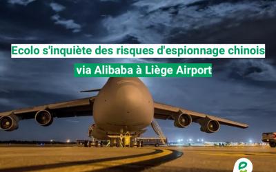 Ecolo s'inquiète des risques d'espionnage chinois via Alibaba à Liège Airport